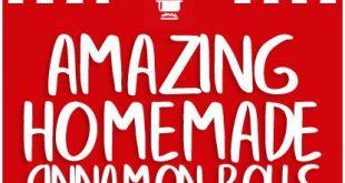 Amazing Homemade Cinnamon Rolls – Home Family Recipes
