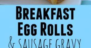 Breakfast Eggrolls with Sausage Gravy
