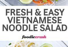 Fresh and Easy Vietnamese Noodle Salad Recipe | Spring Rolls Salad Recipe | Rice...