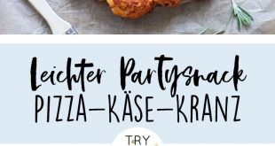 Pizzabrötchen-Käse-Kranz: Party-Snack für die Feiertage! / Party-Essen / DIY ...