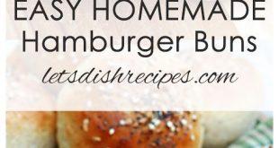 Quick and Easy Homemade Hamburger Buns Recipe: Make freshly baked hamburger buns...